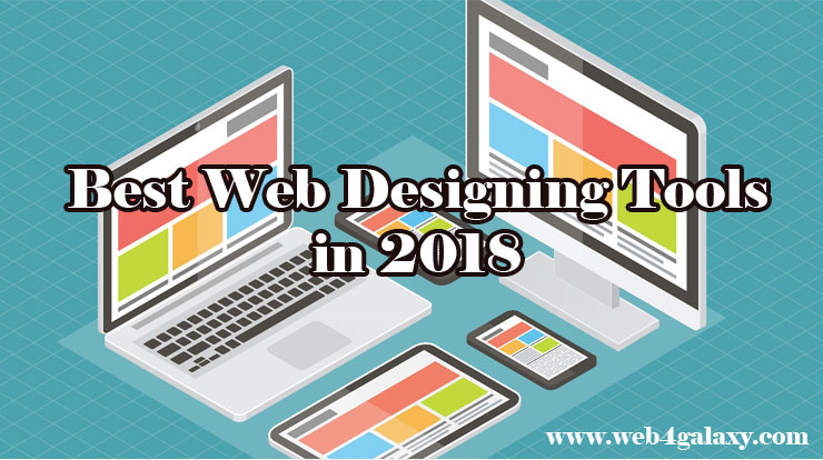 Know The Best Web Designing Software In 2018 Web 4 Galaxy